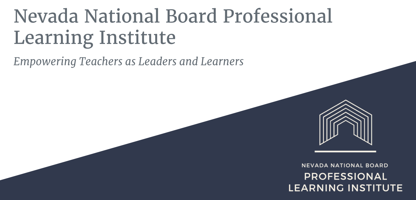 Nevada National Board Professional Learning Institute